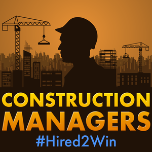 Construction Managers #Hired2Win: What Does It Take to Win in Construction? by Olivier Coquillo: Project Manager and Author