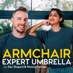 Armchair Expert Umbrella with Dax Shepard by Armchair Umbrella