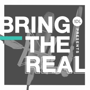 Bring the Real by IDL Worldwide