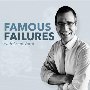 Famous Failures by Ozan Varol