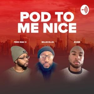 Pod To Me Nice by Billie Ellis