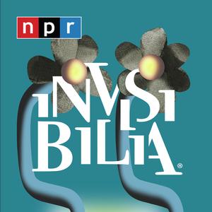 Invisibilia by NPR