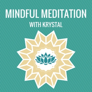 Mindful Meditation with Krystal by Krystal Soong