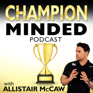 Champion Minded by Allistair McCaw