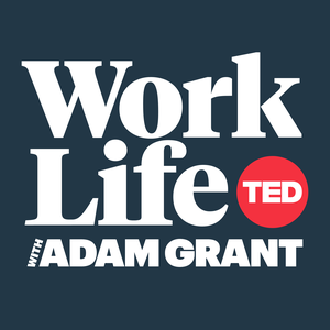 WorkLife with Adam Grant by TED