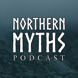 Northern Myths Podcast by Northern Myths Productions