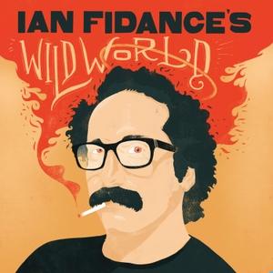 Ian Fidance's Wild World by Ian Fidance's Wild World