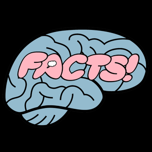Your Brain on Facts by Moxie LaBouche