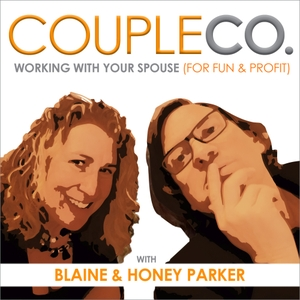 CoupleCo: Working With Your Spouse For Fun & Profit by Blaine & Honey Parker