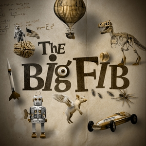 The Big Fib by Gen-Z Media