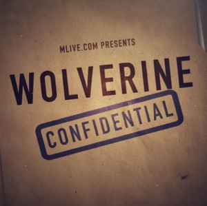 Wolverine Confidential by MLive's Aaron McMann and Andrew Kahn