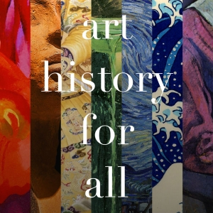 Art History for All by Allyson Healey