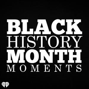 Black History Month Moments by KMEL-FM (KMEL-FM)