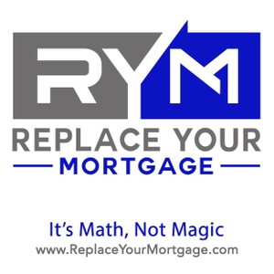 Replace Your Mortgage | How to pay off your home on average of 5-7 years on your current income. It's math not magic. by replaceyourmortgage.com
