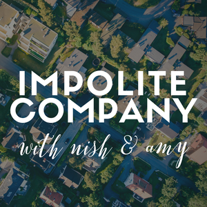 Impolite Company by Nish Weiseth and Amy Sullivan