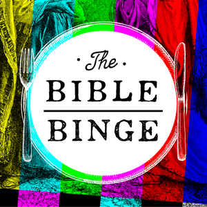 The Bible Binge by The Popcast Media Group LLC