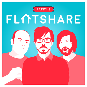 Pappy's Flatshare by Comedy.co.uk