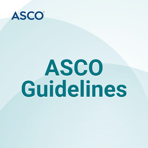 ASCO Guidelines Podcast Series by American Society of Clinical Oncology (ASCO)