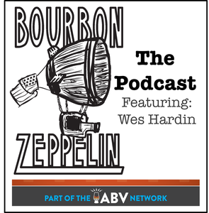 Bourbon Zeppelin the Podcast by ABV Network