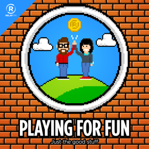Playing for Fun by Relay FM