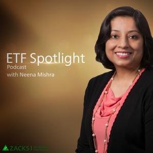 ETF Spotlight by Zacks Investment Research