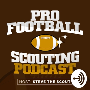Pro Football Scouting Podcast by Steven P. Fischkin