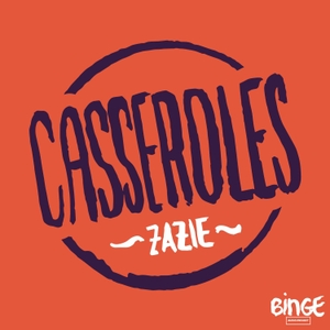 Casseroles by Binge Audio