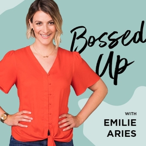 Bossed Up by Emilie Aries