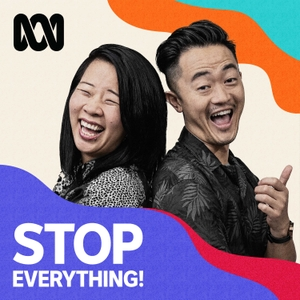 Stop Everything! by ABC Radio