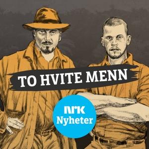 To hvite menn by NRK