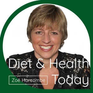 Diet and Health Today by Zoe Harcombe