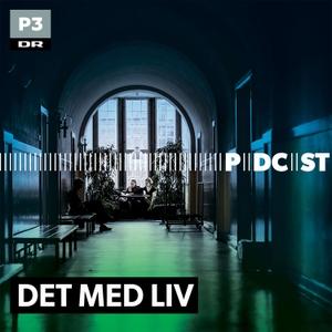 Det med Liv by DR