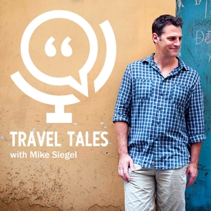 Travel Tales by Mike Siegel