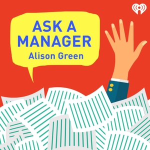 Ask a Manager by iHeartRadio & Alison Green