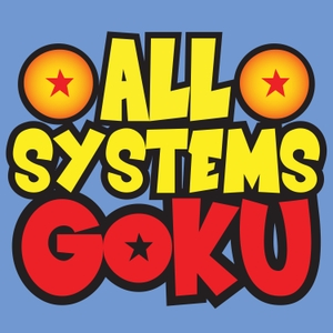 All Systems Goku by Giant Bomb
