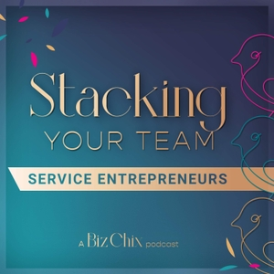 Stacking Your Team: Growing Teams and Team Building for Female Entrepreneurs   Women in Business   Small Business Owners by Shelli Warren and Natalie Eckdahl of Biz Chix, Inc.