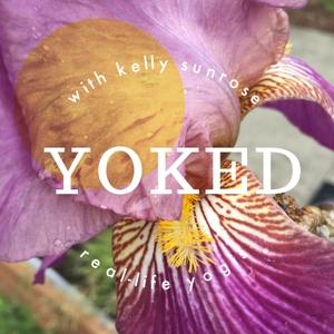 yokedpodcast by Kelly Sunrose