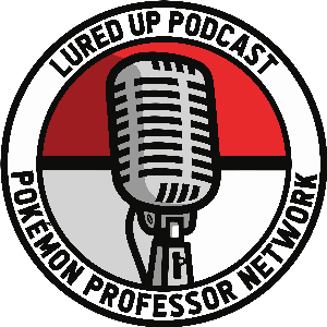 Lured Up - A Pokémon GO Podcast by LuredUp.com