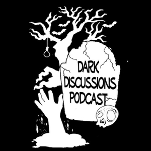 Dark Discussions Podcast by DarkDiscussions