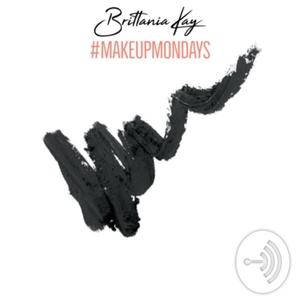 Makeup Mondays by Brittania Kay