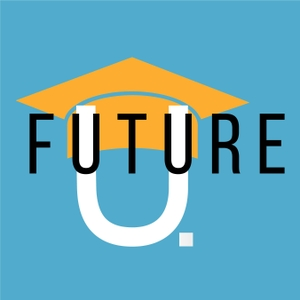 Future U Podcast by Jeff Selingo and Michael Horn