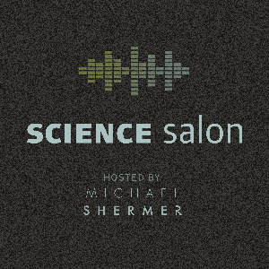Science Salon by Michael Shermer