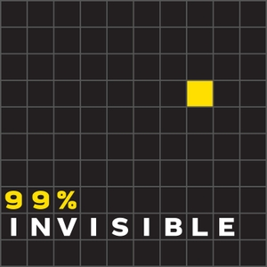 99% Invisible by Roman Mars