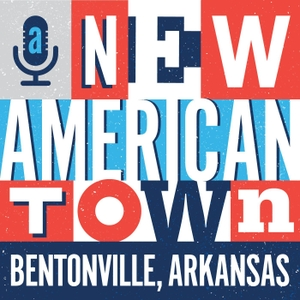 A New American Town - Bentonville, Arkansas by Visit Bentonville