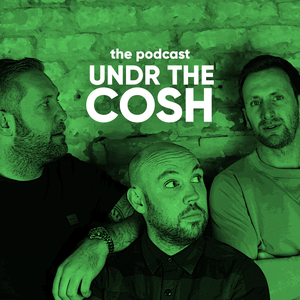 Undr The Cosh by Undr The Cosh