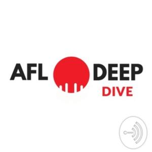 AFL Deep Dive by AFL Deep Dive
