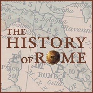 The History of Rome by Mike Duncan