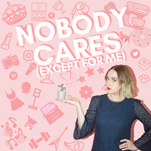 Nobody Cares (Except for Me) by Entertainment One (eOne)