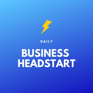 Daily Business Headstart by Daily Headstart