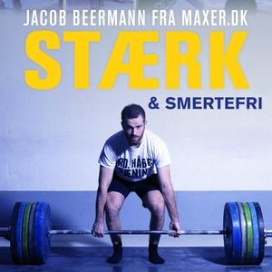 Stærk & Smertefri by Jacob Beermann